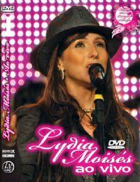 Lydia Mois�s ao Vivo DVD - Lydia Mois�s
