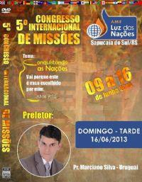 5º A.M.E Luz das Nações - Pastor Marciano Silva - Uruguai