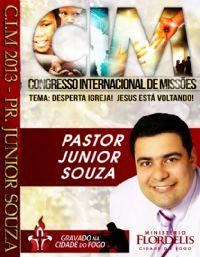 C.I.M - Congresso Internacional de Missões 2013 - Pastor Junior Souza