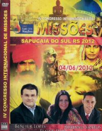 IV Congresso Internacional de Miss�es - Pastor Benhour Lopes - A.M.E
