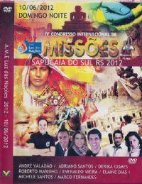 IV Congresso Internacional de Missões - Pastor André Valadão - A.M. E