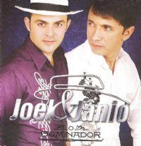 O Dominador - Joel e Jânio