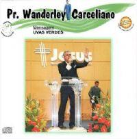 Uva Verdes - Pastor Wanderley Carceliano