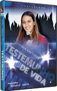 Testemunho Pastora Michele Costa - Vidas Marcadas