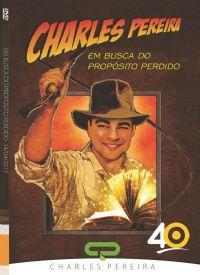 Em Busca do Prop�sito Perdido - Pr. Charles Pereira -  Luz da Vida
