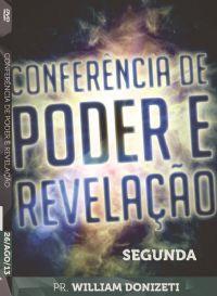 Conf. De Poder e Revelação - Pr. William Donizeti - Luz da Vida - Seg