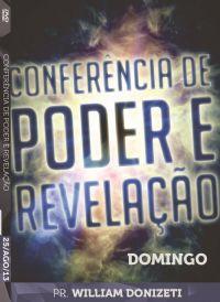 Conf. De Poder e Revelação - Pr. William Donizeti - Luz da Vida - Dom.
