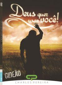 Deus quer Usar Voc� Gide�o - Pr. Charles Pereira - Igreja Luz da Vida
