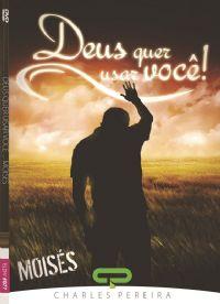Deus quer Usar Você Moisés - Pr. Charles Pereira - Igreja Luz da Vida