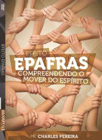 Efeito Epafras - Pr. Charles Pereira - Igreja Luz da Vida