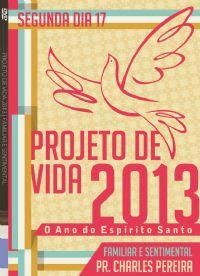 Pro. De Vida 2013 - Familiar e Sentimental - Pr. Charles - Luz da Vida