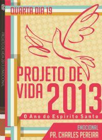 Proj. De Vida 2013 - Emocional - Pr. Charles - Igreja Luz da Vida