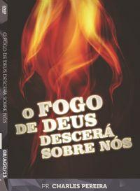 O Fogo de Deus descerá sobre vós - Pr. Charles Pereira - Luz da Vida