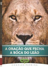 A Oração que fecha a Boca do Leão - Pr. Charles Pereira -  Luz da Vida