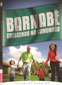 Barnabé Crescendo na Comunhão - Pr. Charles Pereira -  Luz da Vida