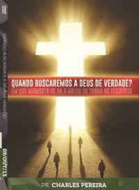 Quando Buscaremos a Deus de Verdade? Pr. Charles Pereira - Luz DA Vida