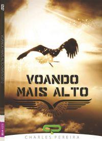 Voando Mais Alto - Pr. Charles Pereira - Luz da Vida