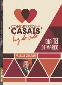 Cong de Casais 2014- Pr. Josué Gonçalves - Luz da Vida - 18/03