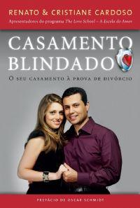 Casamento Blindado - Seu Casamento à Prova de Divórcio - Renato e Cris