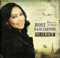 Projeto de Deus - Rose Nascimento - Playback