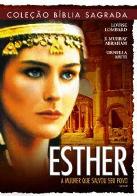 Cole��o B�blia Sagrada - Esther A Mulher que salvou seu povo