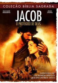 Cole��o B�blia Sagrada - Jacob O Protegido de Deus