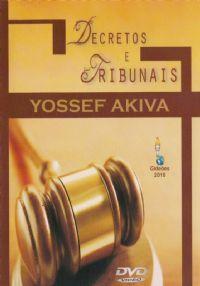 Decretos e Tribunais - Pastor Yossef Akiva - GMUH 2011