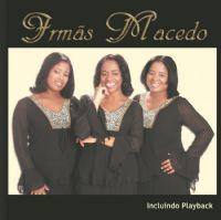 Apenas Uma Palavra - Irmãs Macedo - Play Back Completo
