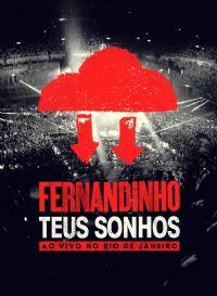 Teus Sonhos - Fernandinho - DVD