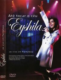 At� Tocar o C�u - Eyshila - DVD
