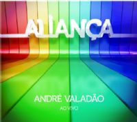 Alian�a - Andr� Valad�o - Ao Vivo