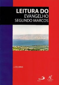 Coleção Caderno Bíblico - Leitura do Evangelho Segundo Marcos