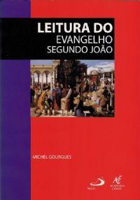 Coleção Caderno Bíblico - Leitura do Evangelho Segundo João (Michel G)