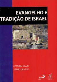 Coleção Caderno Bíblico - Evangelho e Tradição de Israel - Matthieu