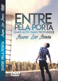 Entre Pela Porta (Mais Alto - Mais Profundo) - Jason Lee Jones