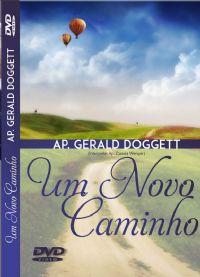 Um Novo Caminho - Apóstolo Gerald Doggett