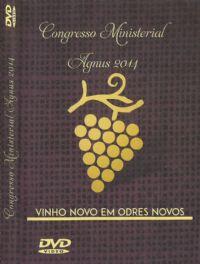 Vinho Novo em Odres Novos - Congresso Ministerial Agnus 2014