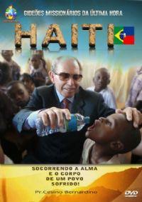 Haiti - Socorrendo a Alma e o Corpo de um povo Sofrido - GMUH