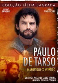 Cole��o B�blia Sagrada - Paulo de Tarso - O Ap�stolo Convertido
