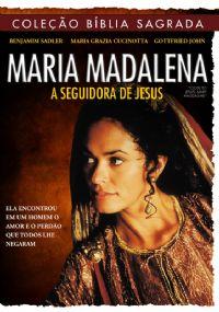 Coleção Bíblia Sagrada - Maria Madalena - A Seguidora de Jesus