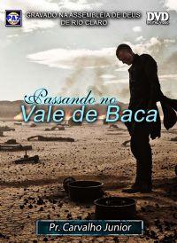 Passando no Vale de Baca - Pastor Carvalho Junior