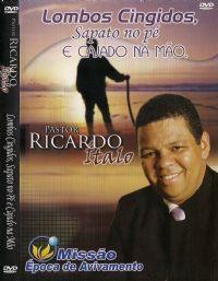Lombos Cingidos, sapato no p� e cajado na m�o - Pastor Ricardo Italo