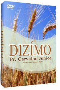 Dizímo - Pastor Carvalho Junior