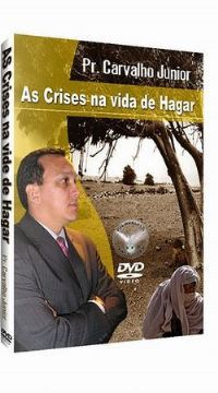 As crises na Vida de Hagar - Pastor Carvalho Junior