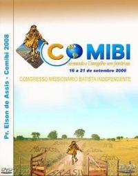 Comibi  2008 - A Pesca Milagrosa - Pastor Elson de Assis