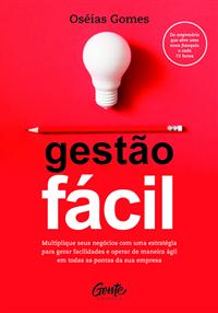Livro Gestão Fácil - Lançamento - Oséias Gomes - PRÉ VENDA