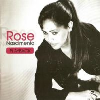 Uma quest�o de F� - Rose Nascimento -  Play back