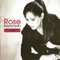 Uma questão de Fé - Rose Nascimento -  Play back