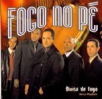 Divisa de Fogo - Fogo no Pé  CD