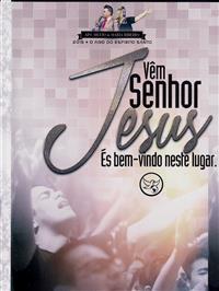 V�m Senhor Jesus, �s bem vindo neste lugar - Ap. Silvio Ribeiro